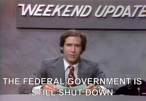 The federal government is still shut down